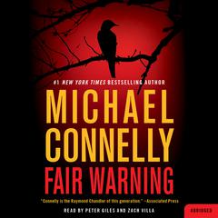 Fair Warning Audiobook, by Michael Connelly