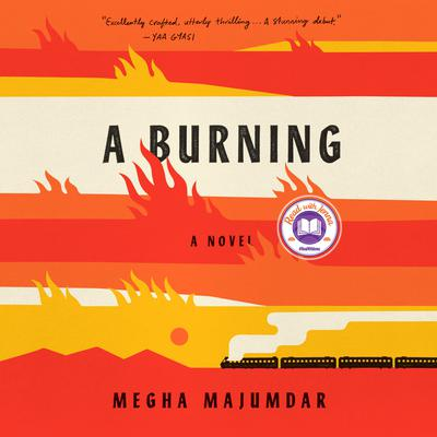 A Burning: A novel Audiobook, by