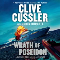 Wrath of Poseidon Audiobook, by Clive Cussler, Robin Burcell
