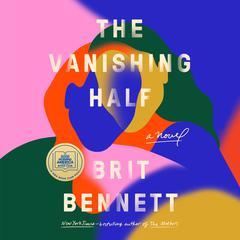 The Vanishing Half: A Novel Audiobook, by Brit Bennett