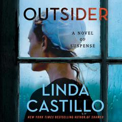 Outsider: A Novel of Suspense Audiobook, by Linda Castillo