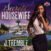 Secrets of a Housewife Audiobook, by J. Tremble