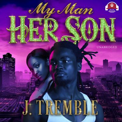 My Man, Her Son Audiobook, by