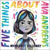 Five Things About Ava Andrews Audiobook, by Margaret Dilloway