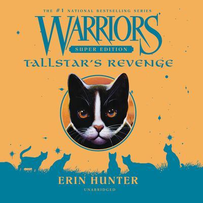 Warriors Super Edition: Tallstar's Revenge: Tallstar's Revenge Audiobook, by