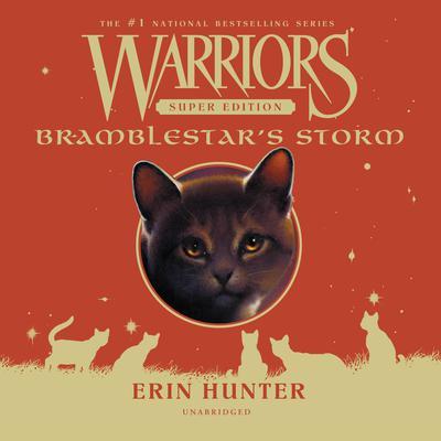 Warriors Super Edition: Bramblestar's Storm Audiobook, by