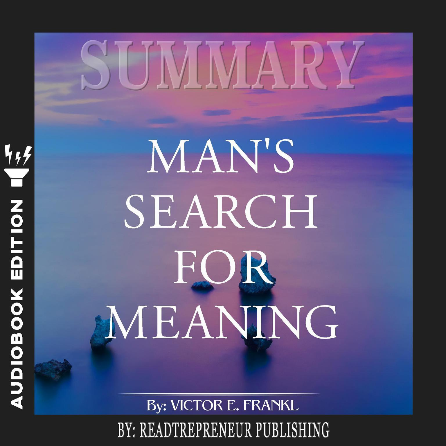 Printable Summary of Man's Search for Meaning by Viktor E. Frankl Audiobook Cover Art
