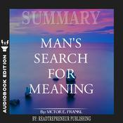 Summary of Man's Search for Meaning by Viktor E. Frankl Audiobook, by Readtrepreneur Publishing