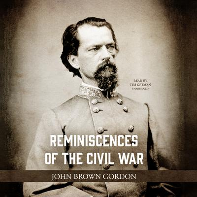 Reminiscences of the Civil War Audiobook, by John Brown Gordon
