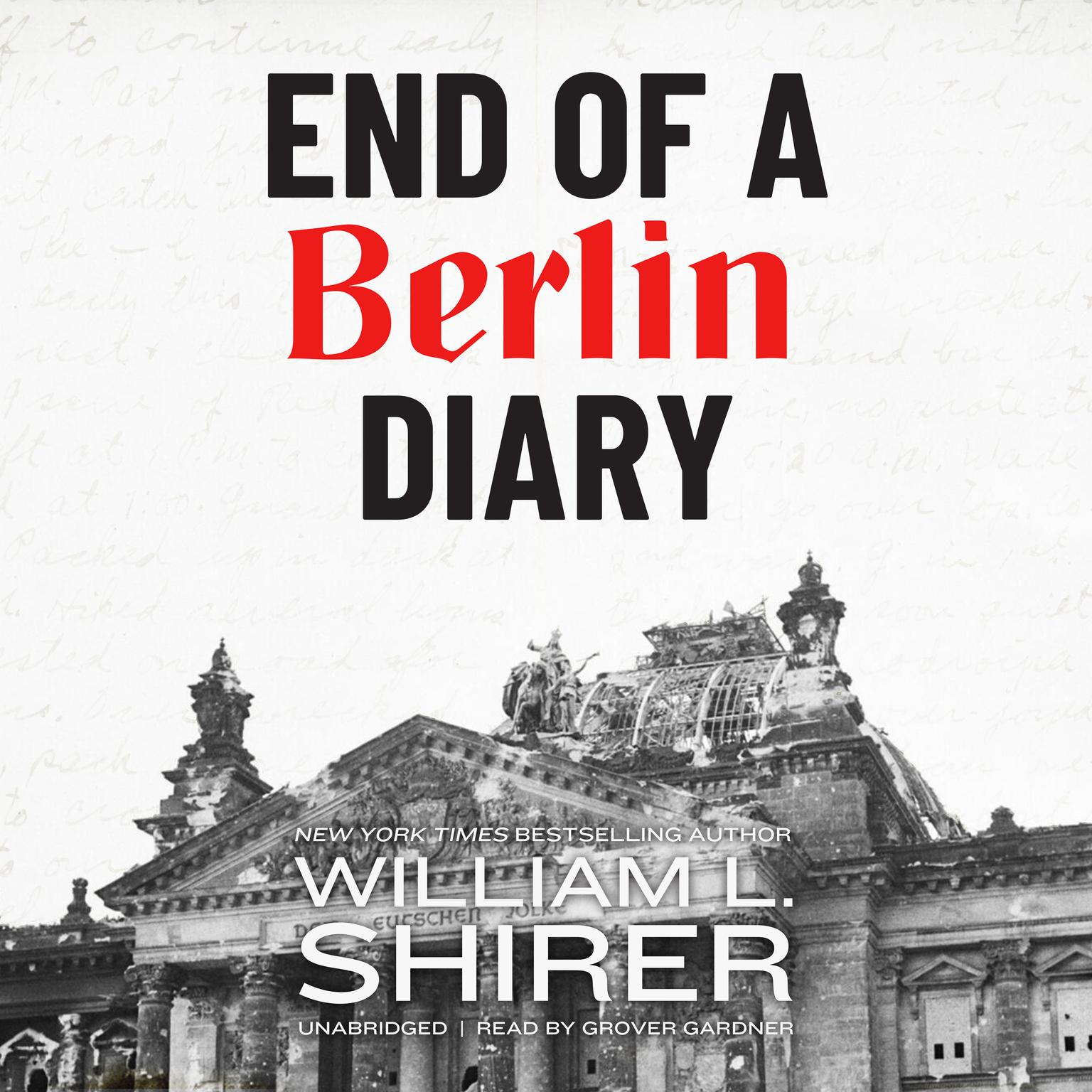 End of a Berlin Diary Audiobook, by William L. Shirer