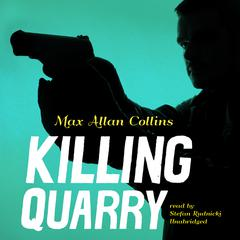 Killing Quarry Audiobook, by Max Allan Collins