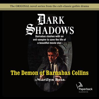 The Demon of Barnabas Collins Audiobook, by Marilyn Ross