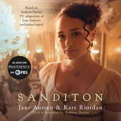 Sanditon Audiobook, by Jane Austen, Kate Riordan
