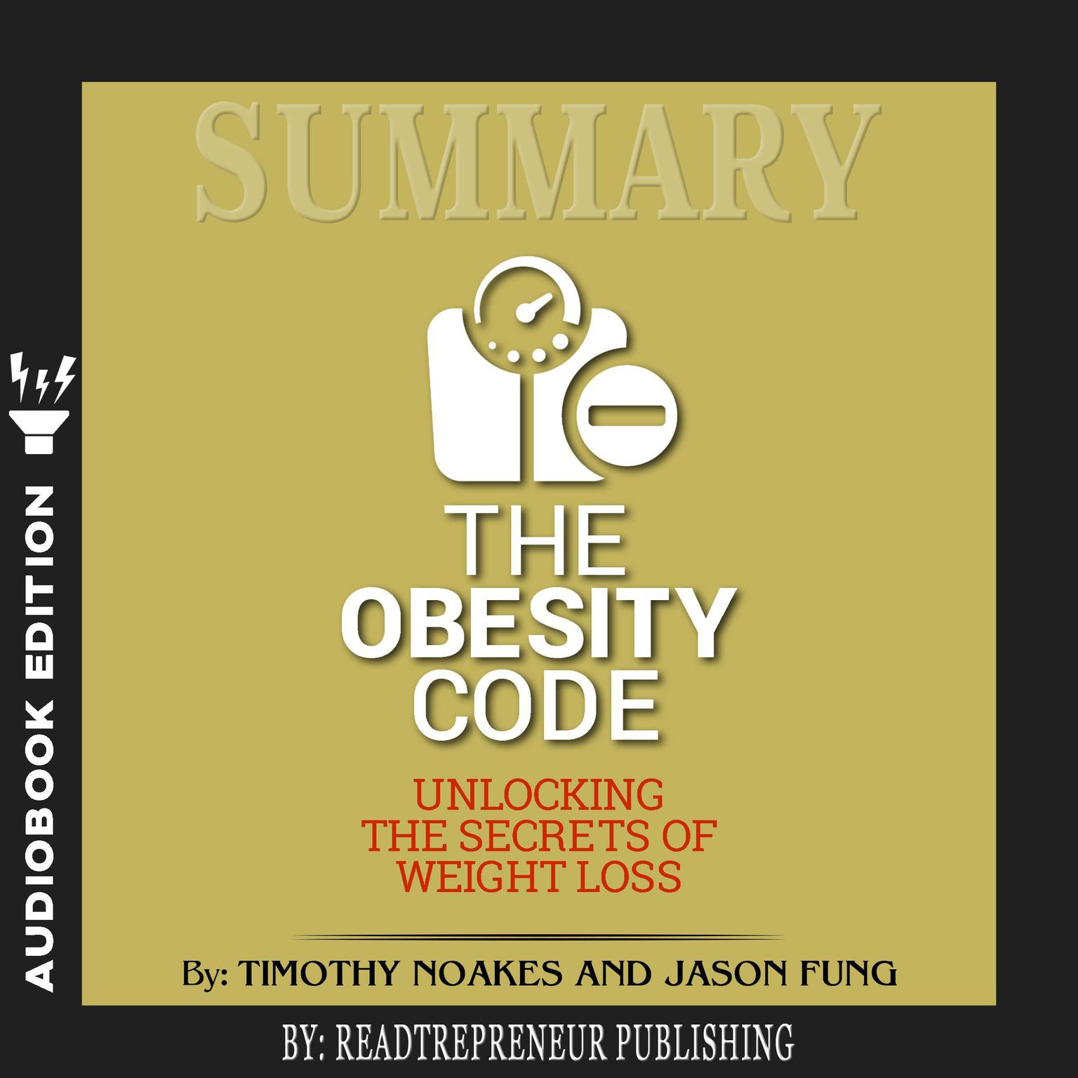 Printable Summary of The Obesity Code: Unlocking the Secrets of Weight Loss by Dr. Jason Fung Audiobook Cover Art
