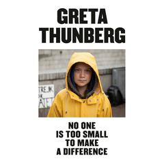 No One Is Too Small to Make a Difference Audiobook, by Greta Thunberg
