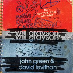 Will Grayson, Will Grayson Audiobook, by David Levithan, John Green