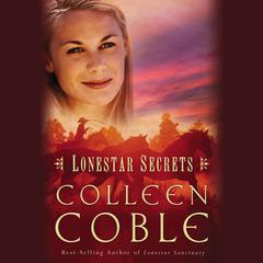Lonestar Secrets Audiobook, by Colleen Coble