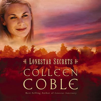 Lonestar Secrets Audiobook, by
