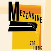 Mezzanine: Poems Audiobook, by Zoë Hitzig