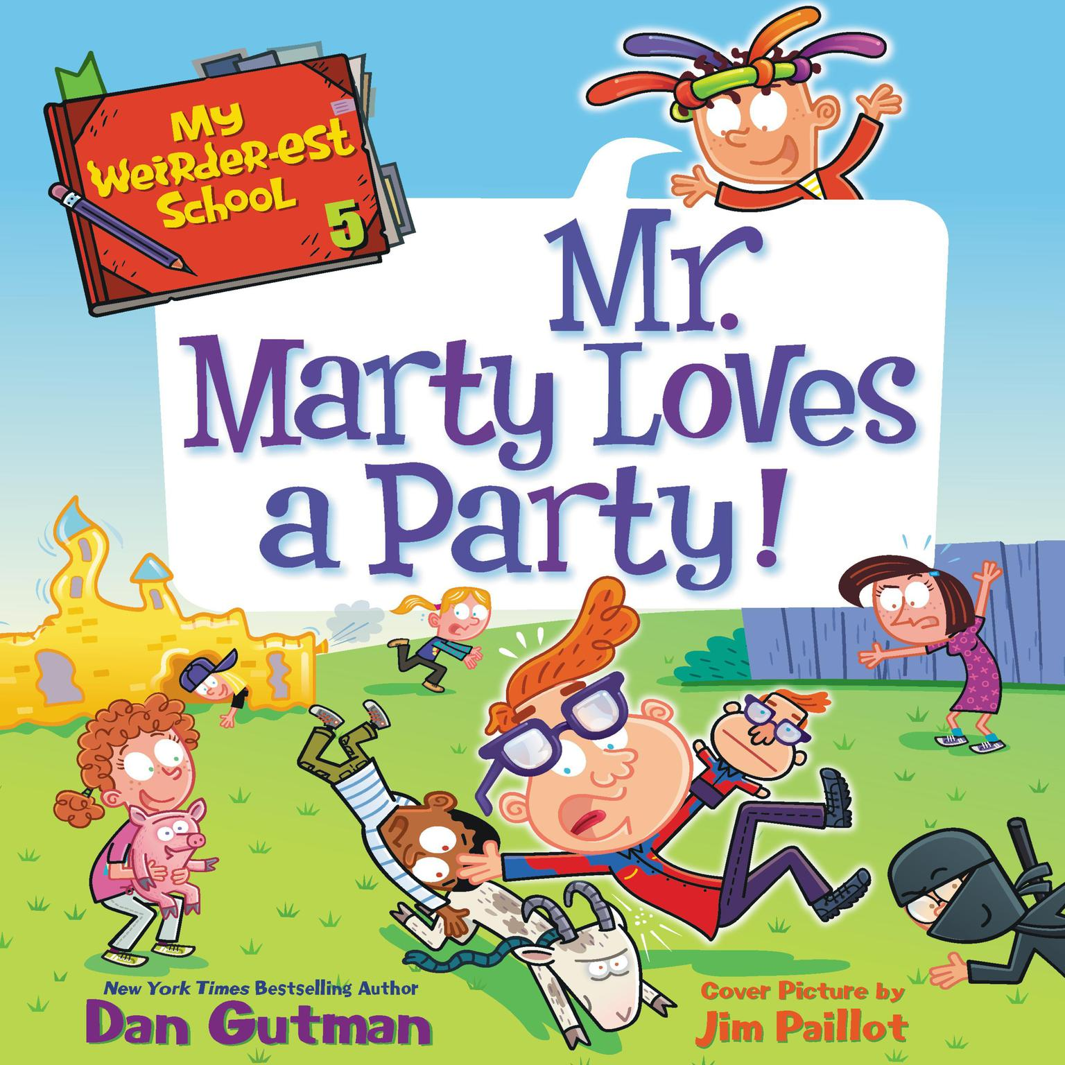 Printable My Weirder-est School #5: Mr. Marty Loves a Party! Audiobook Cover Art