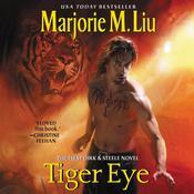 Tiger Eye: The First Dirk & Steele Novel Audiobook, by Marjorie M. Liu
