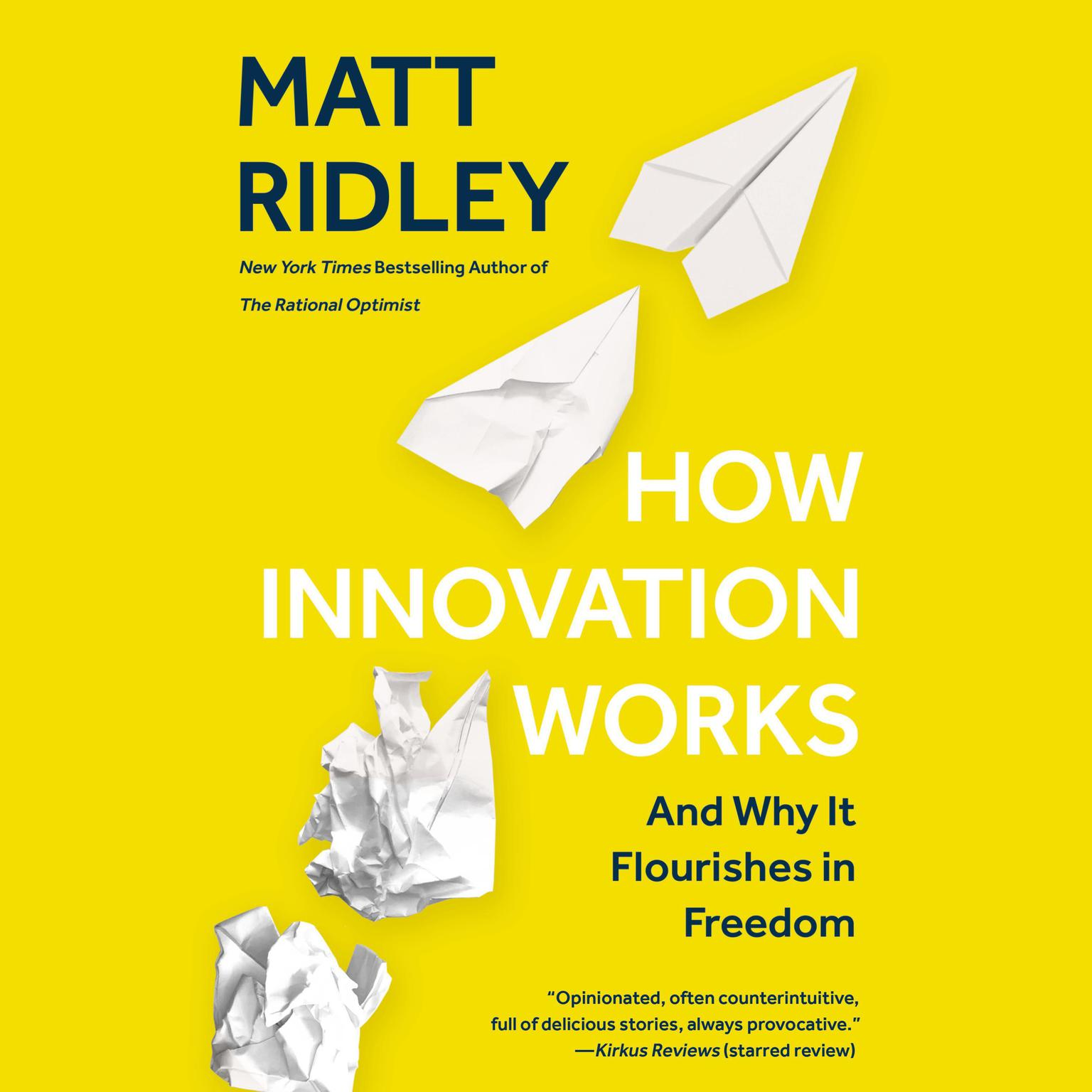 Printable How Innovation Works: And Why It Flourishes in Freedom Audiobook Cover Art