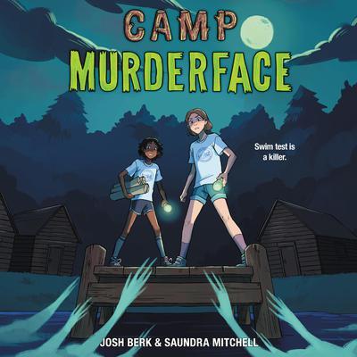 Camp Murderface Audiobook, by Saundra Mitchell