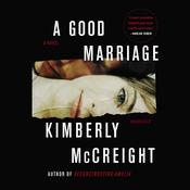 A Good Marriage: A Novel Audiobook, by Kimberly McCreight