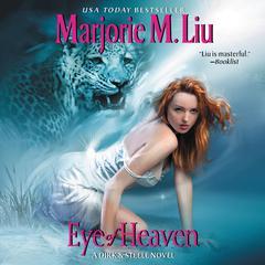 Eye of Heaven: A Dirk & Steele Novel Audiobook, by Marjorie Liu, Marjorie M. Liu