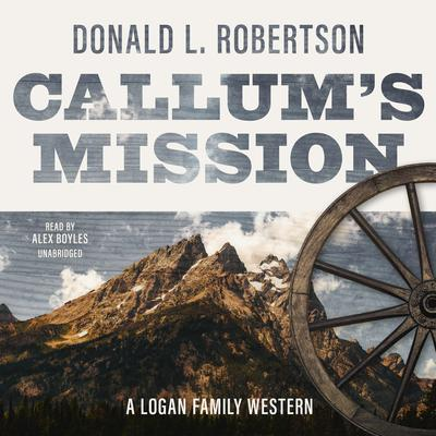Callum's Mission Audiobook, by Donald L. Robertson
