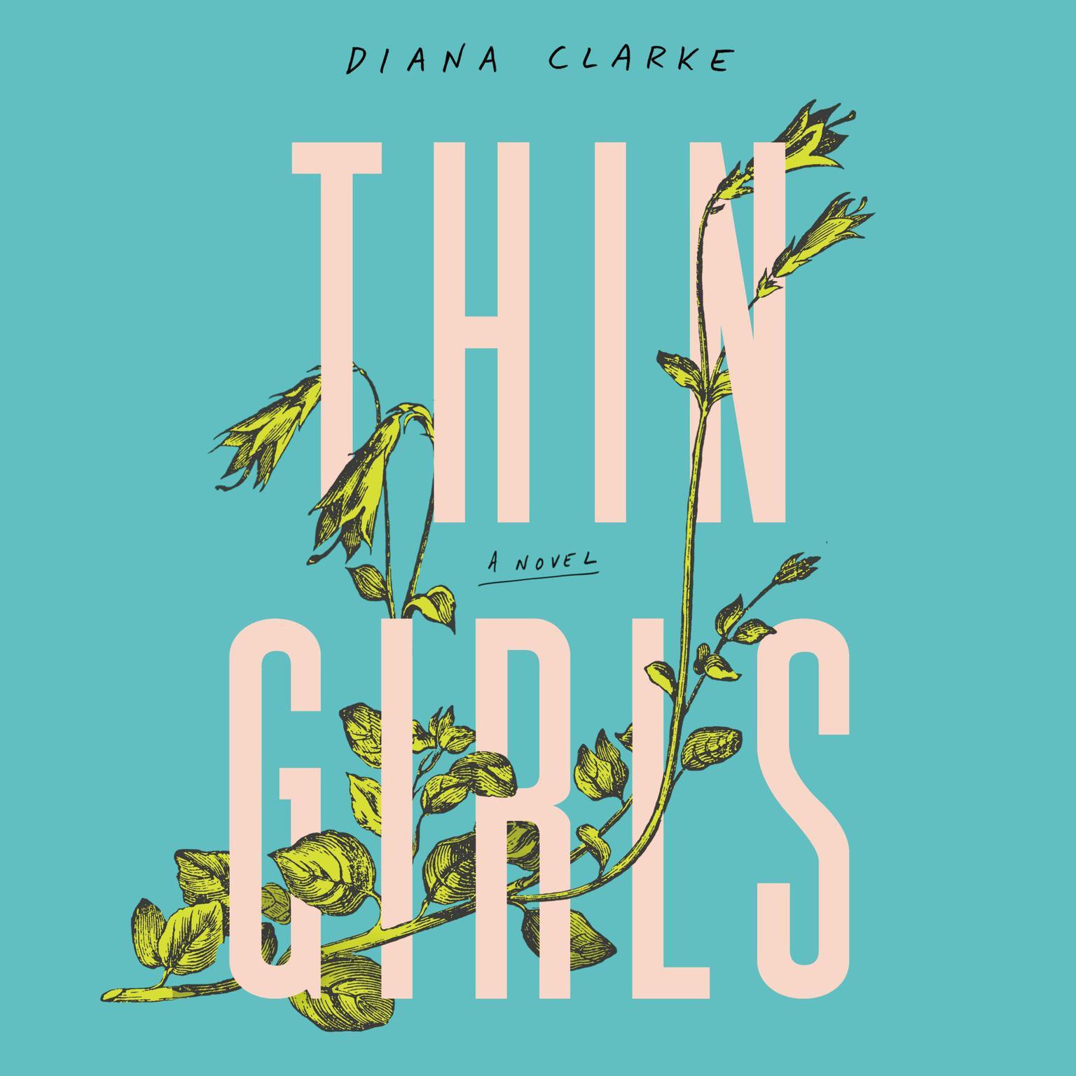 Printable Thin Girls: A Novel Audiobook Cover Art