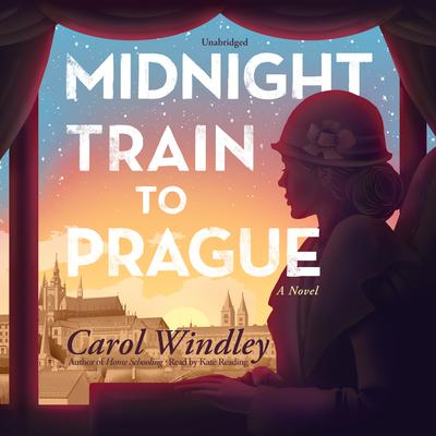 Midnight Train to Prague: A Novel Audiobook, by