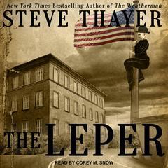 The Leper Audiobook, by Steve Thayer