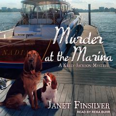 Murder at the Marina Audiobook, by Janet Finsilver