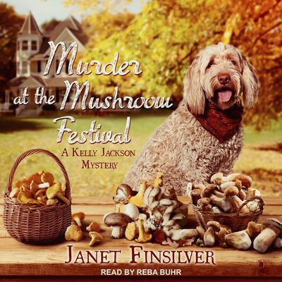Murder at the Mushroom Festival Audiobook, by