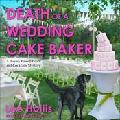 Death of a Wedding Cake Baker Audiobook, by Lee Hollis