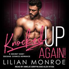 Knocked Up Again! Audiobook, by Liilan Monroe, Lilian Monroe