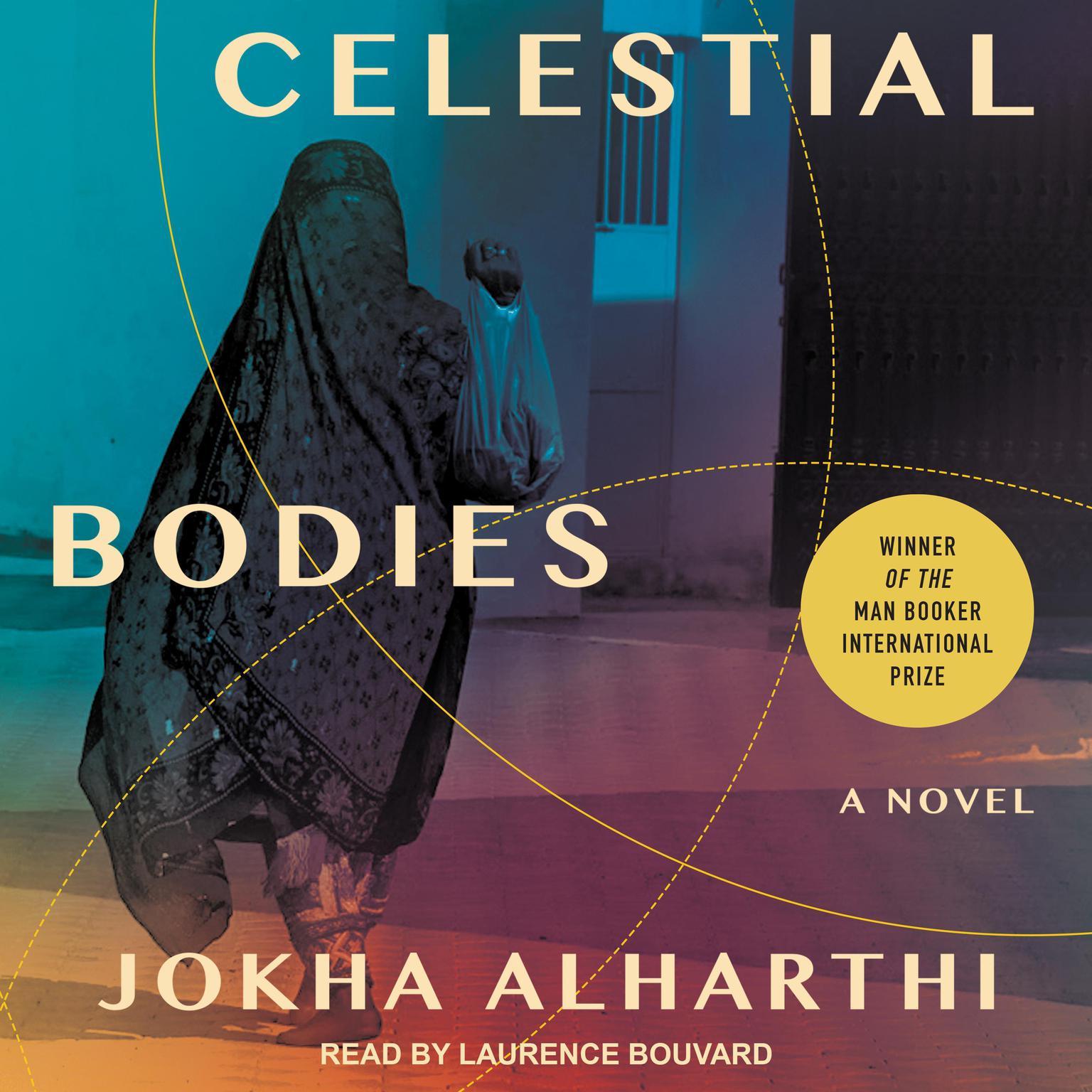 Celestial Bodies Audiobook, by Jokha Alharthi