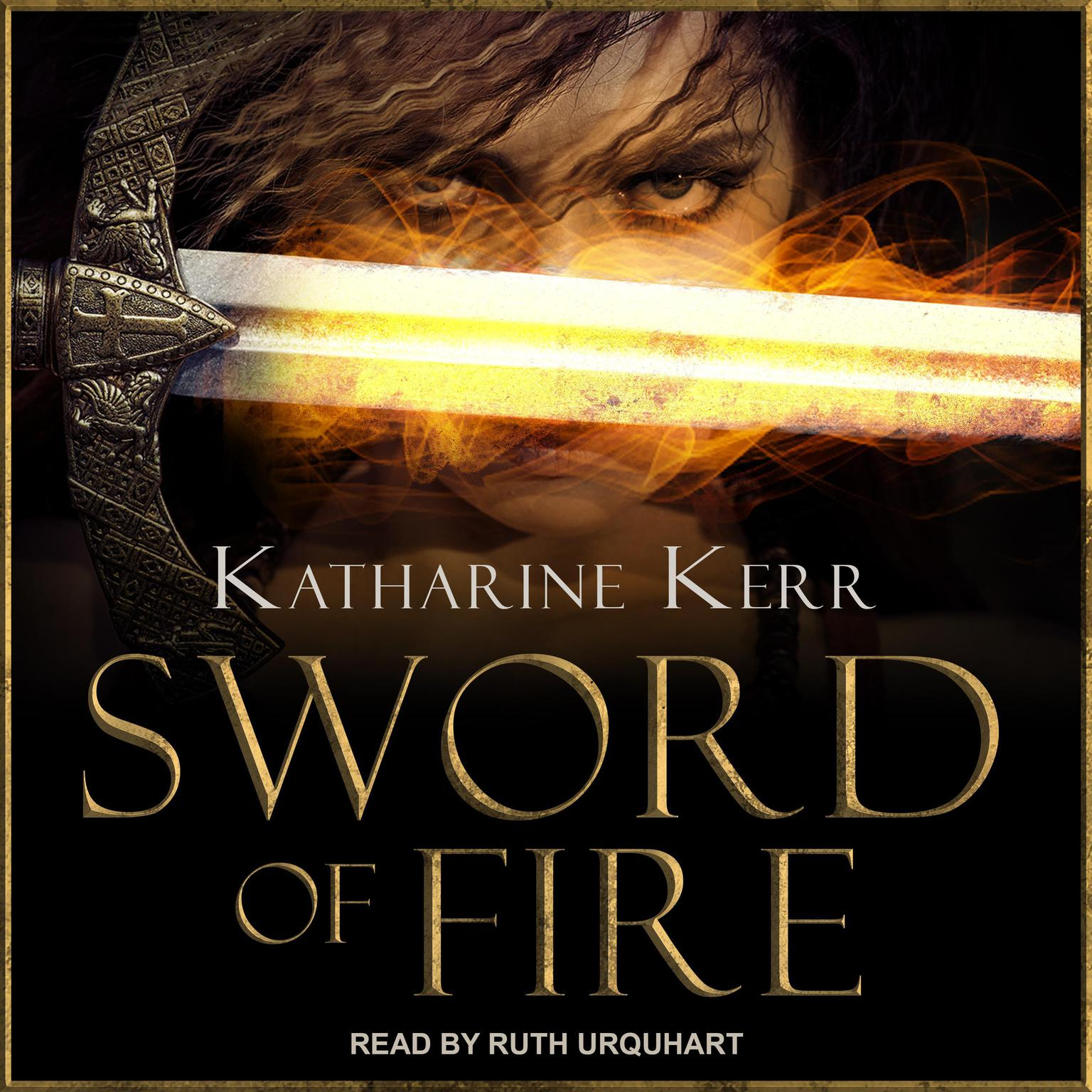 Printable Sword of Fire: A Novel of Deverry Audiobook Cover Art