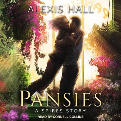 Pansies Audiobook, by Alexis Hall