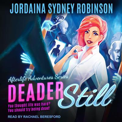 Deader Still Audiobook, by