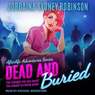 Dead and Buried Audiobook, by