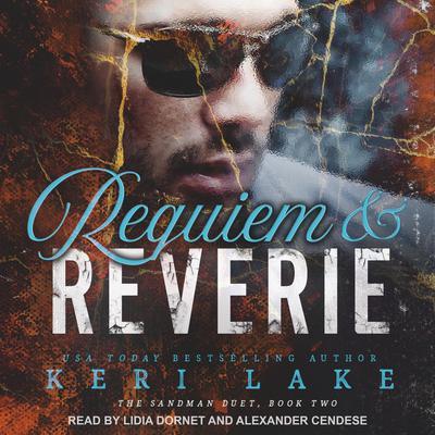 Requiem & Reverie Audiobook, by Keri Lake