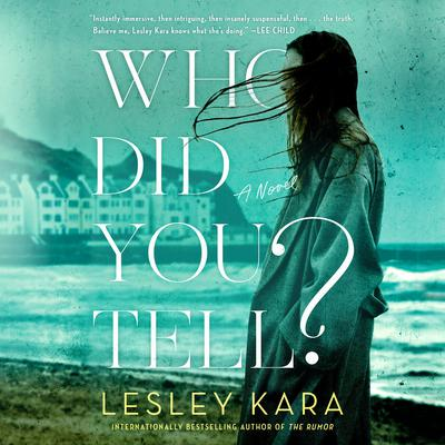 Who Did You Tell?: A Novel Audiobook, by