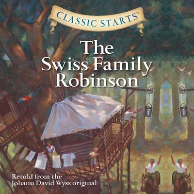 Swiss Family Robinson Audiobook, by