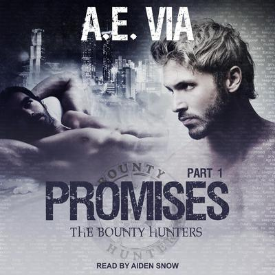 Promises: Part 1 Audiobook, by