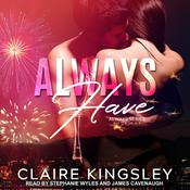 Always Have Audiobook, by Claire Kingsley
