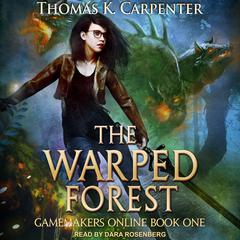 The Warped Forest Audiobook, by Thomas K. Carpenter