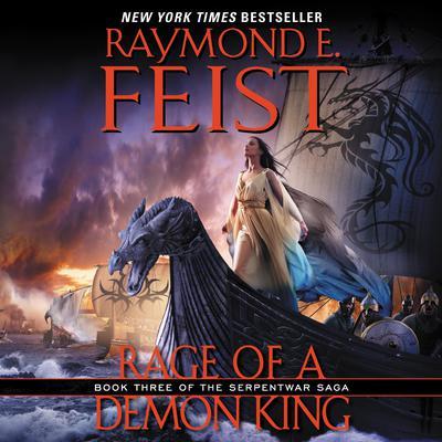 Rage of a Demon King: Book Three of the Serpentwar Saga Audiobook, by