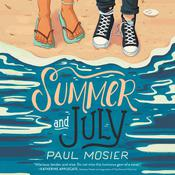 Summer and July Audiobook, by Paul Mosier